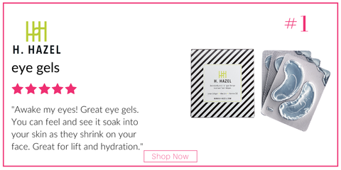 "H. Hazel eye gels. 5 star rating. customer review: ""awake my eyes! great eye gels. you can feel and see it soak into your skin as they shrink on your face. great for lift and hydration."""