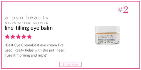 alpyn beauty line filling eye balm. 5 star rating. customer review: best eye cream I've used! really helps with the puffiness. I use it morning and night""