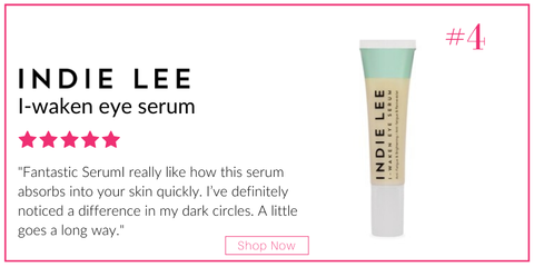 indie lee I-waken serum. 5 star rating. customer review: 'fantastic serum. I really like how this serum absorbs into your skin quickly. i've definitely noticed a difference in my dark circles. a little goes a long way.""