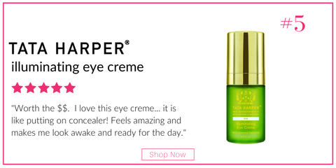 "tata harper illuminating eye creme. 5 star rating. customer review: ""worth the $$. I love this eye creme...it is like putting on concealer! feels amazing and makes me look awake and ready for the day."""