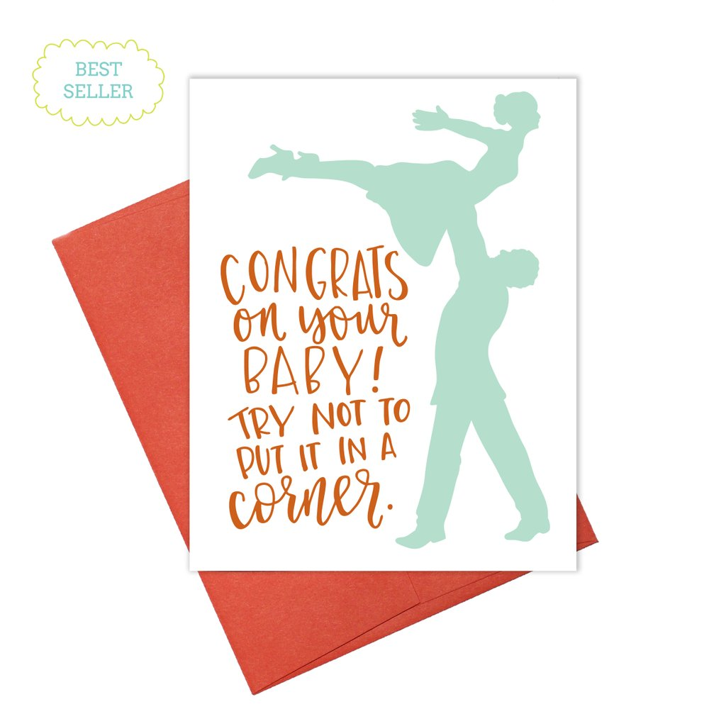 Colette Paperie - Don't Put Baby in a Corner Card