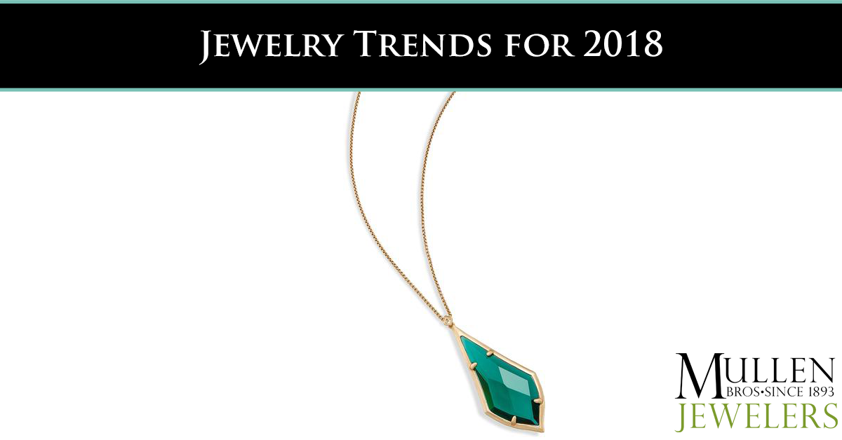 Jewelry Trends for 2018