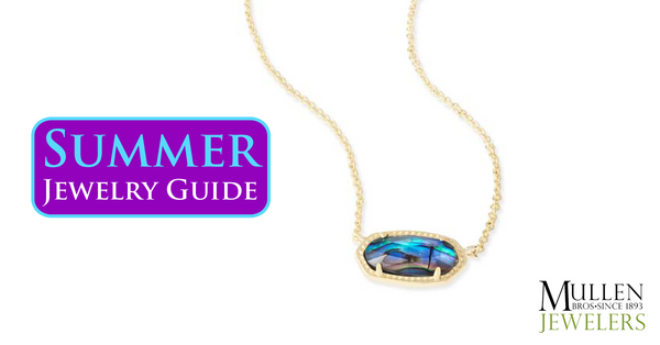 Summer Jewelry Guide 2017