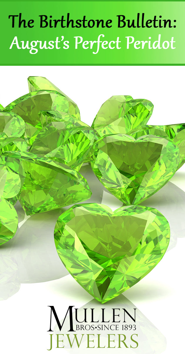 The Birthstone Bulletin August's Perfect Peridot