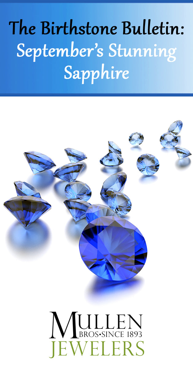 The Birthstone Bulletin September's Stunning Sapphire