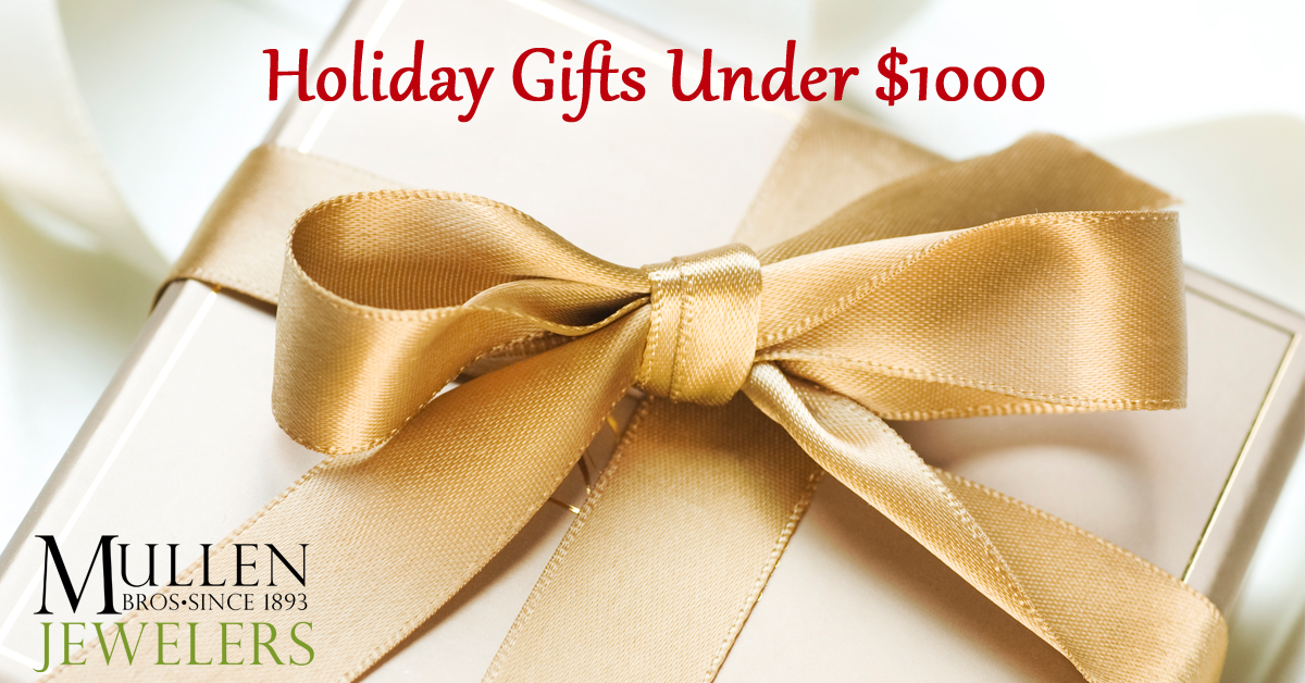 Holiday Gifts Under $1000