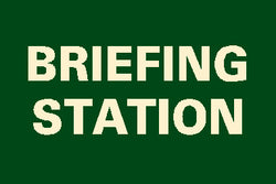 Briefing Station Sign