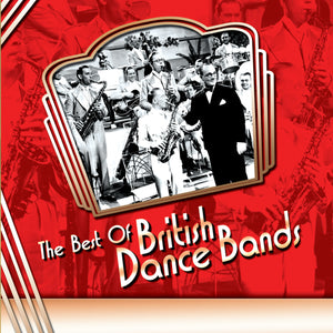 CD: The Best Of British Dance Bands