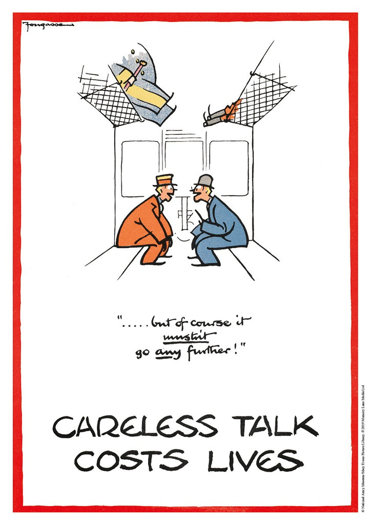 "POSTER: Careless Talk Costs Lives - ""...But Of Course It Mustn't Go Any Further!"""
