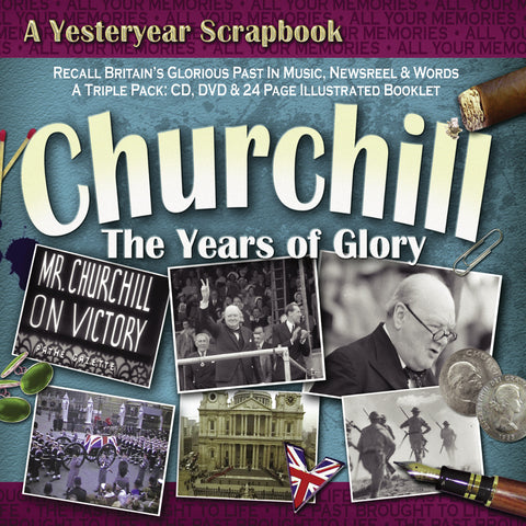 Churchill - The Years Of Glory