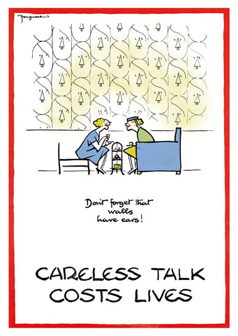 "POSTER: Careless Talk Costs Lives - ""Don't Forget That Walls Have Ears!"""