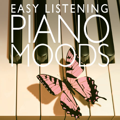Easy Listening Piano Moods