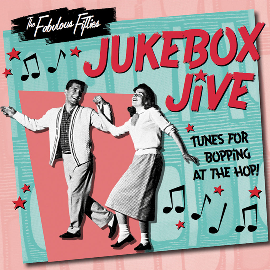 The Fabulous Fifties: Jukebox Jive