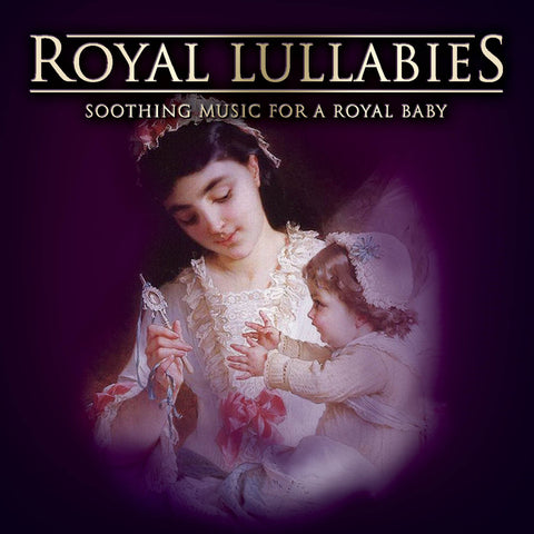 Royal Lullabies