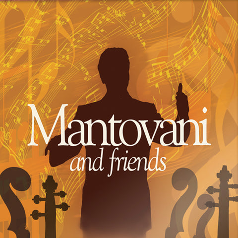 Mantovani And Friends