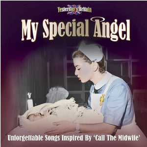 My Special Angel - 'Call The Midwife'