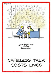POSTCARD: Careless Talk Costs Lives - Don't Forget That Walls Have Ears!