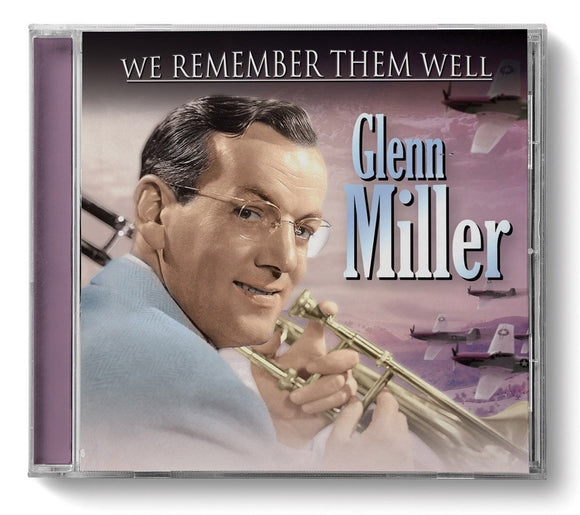 CD: We Remember Them Well - Glenn Miller