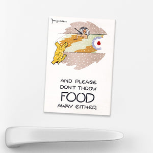 MAGNET: 'And Please Don't Throw Food Away Either!' (RAF)
