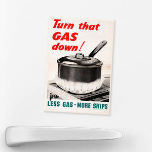 MAGNET:  Turn That GAS Down!