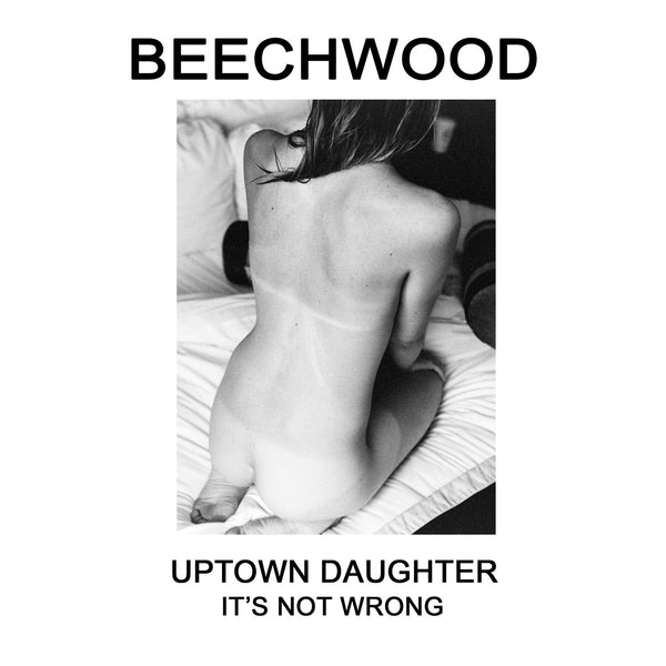 Uptown Daughter / It's Not Wrong