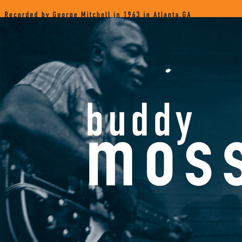 Buddy Moss: The George Mitchell Collection