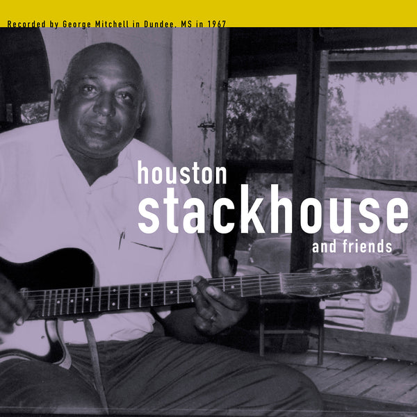 Houston Stackhouse & Friends: George Mitchell Collection