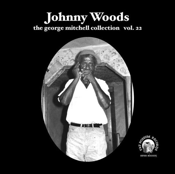Vol 22 - Johnny Woods