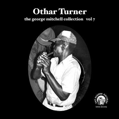 Vol 07 - Othar Turner