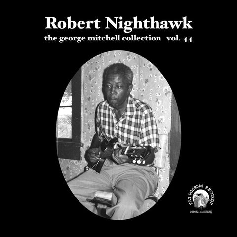 Vol 44 - Robert Nighthawk