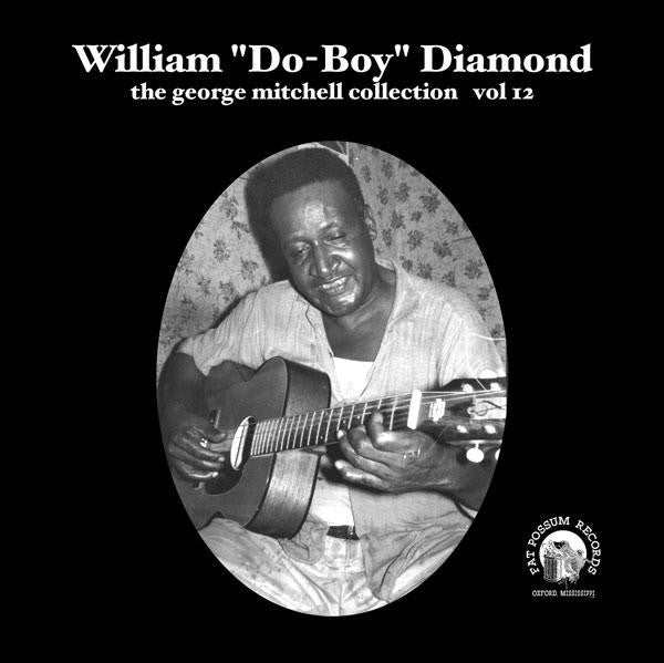 "Vol 12 - William ""Do-Boy"" Diamond"