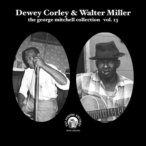 Dewey Corley & Walter Miller: George Mitchell Collection