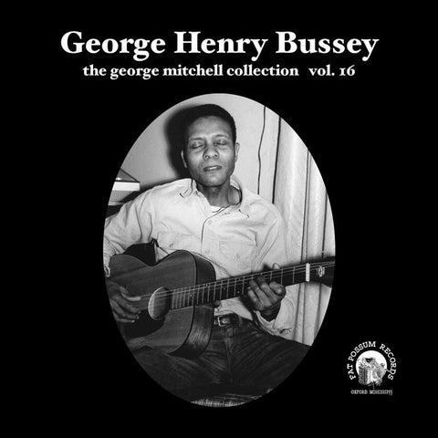 Vol 16 - George Henry Bussey