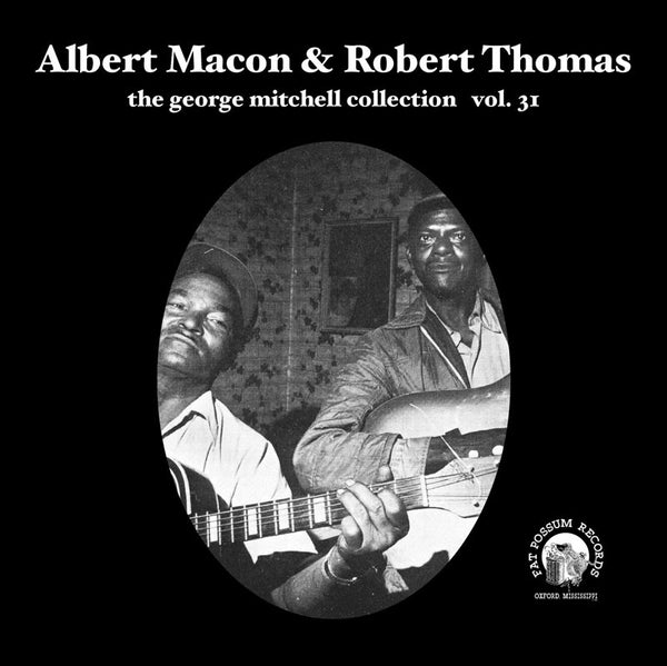 Vol 31 - Albert Macon & Robert Thomas