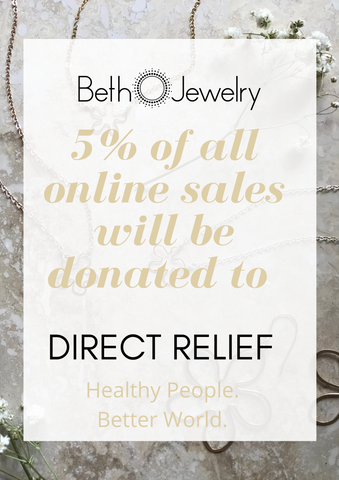 Beth Jewelry is Donating 5% to Direct Relief