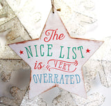 Wooden Star Christmas Decoration - 'Nice List Is Overrated!' - Krystal Gifts UK