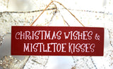 *SALE* 'Christmas Wishes & Mistletoe Kisses!' Wall Hanging Sign Christmas Decoration UK
