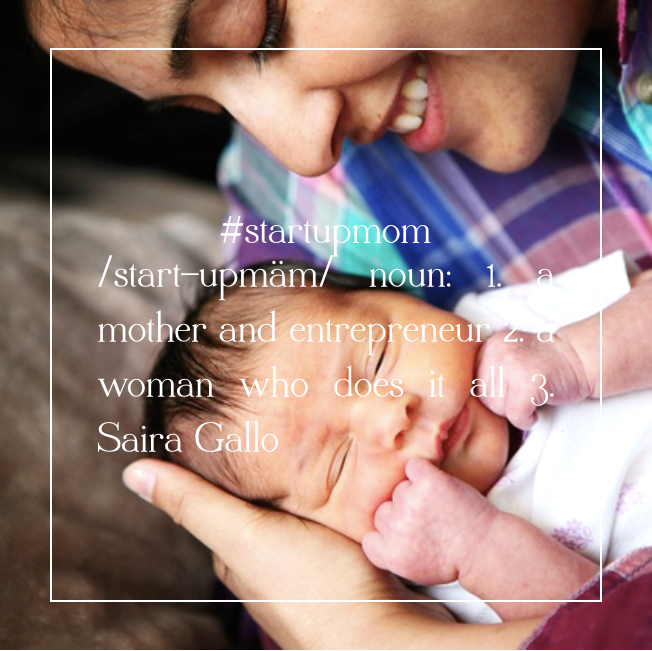 Saira Gallo, #startupmom and founder of Give