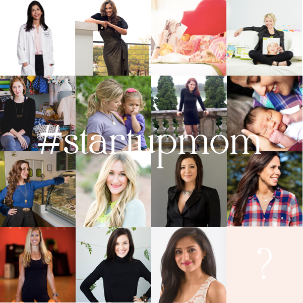 #startupmoms, the women who inspire us