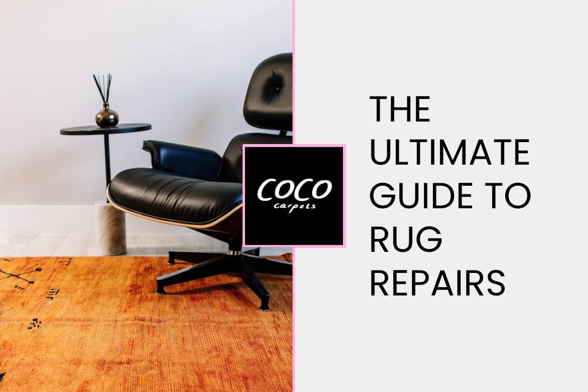 The Ultimate Guide to Rug Repairs - How to Fix A Rug