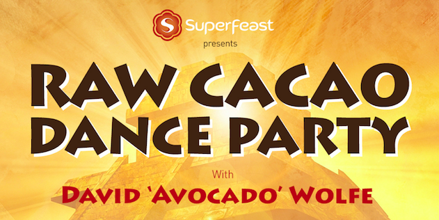 RAW CACAO DANCE PARTY WITH DAVID 'AVOCADO' WOLFE SYDNEY MARCH 4