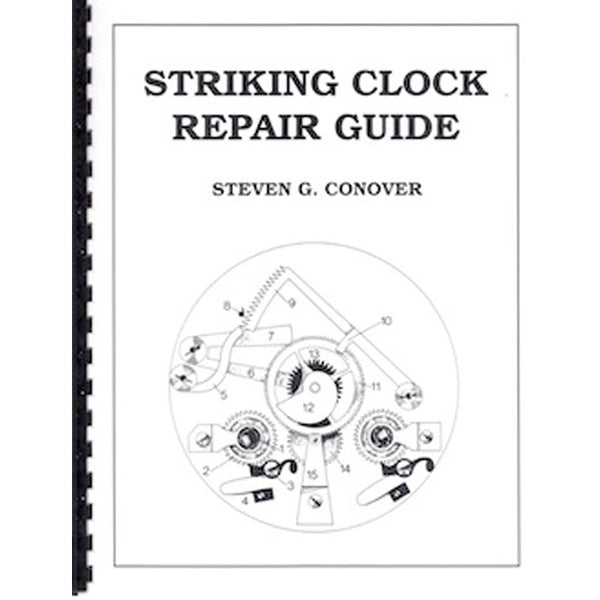 Striking Clock Repair Guide Frankenmuth Clock Company
