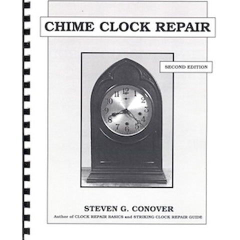 Chime Clock Repair 2nd Edition