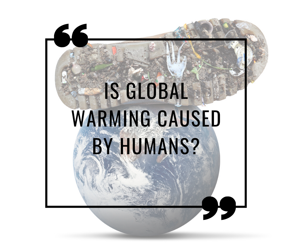 Is global warming caused by humans?