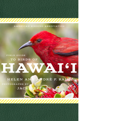 American Birding Association Field Guide to Birds of Hawai'i