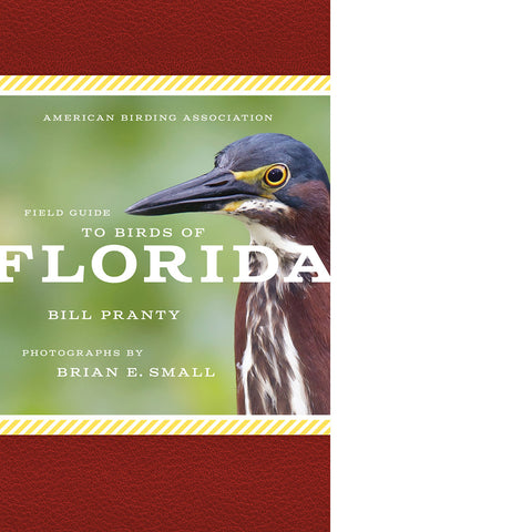 American Birding Association Field Guide to Birds of Florida