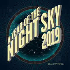Year of the Night Sky 2019 Calendar
