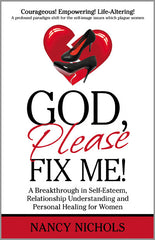GOD, PLEASE FIX ME!