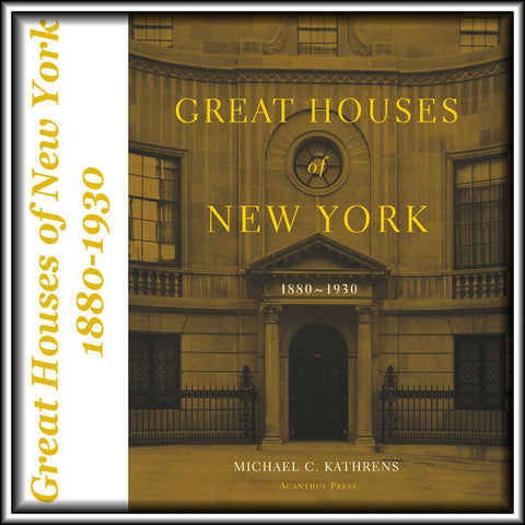 G72250 - Great Houses of New York 1880-1930