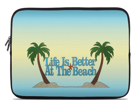 Life is Better at the Beach Laptop Cover